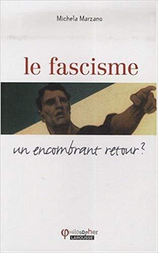 FascismeUnEncombrantRetour
