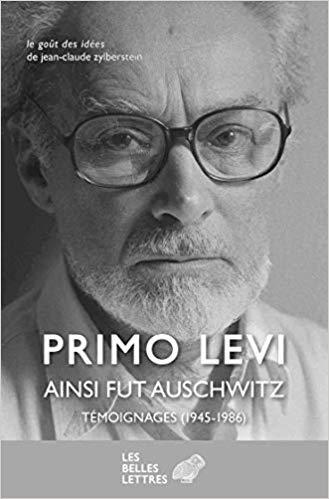 Primo Levi Ainsi fut Auschwitz