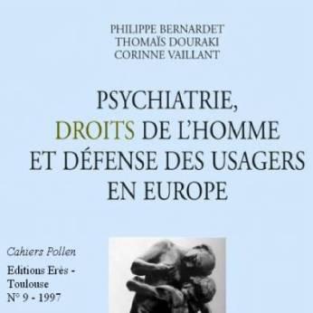 PsychiatrieDroitsDeLhommeDefenseUsagersEurope
