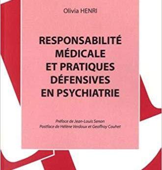 ResponsabilitéMédicalePratiquesDefensivesPsychiatrie